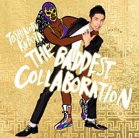 THE BADDEST〜Collaboration〜